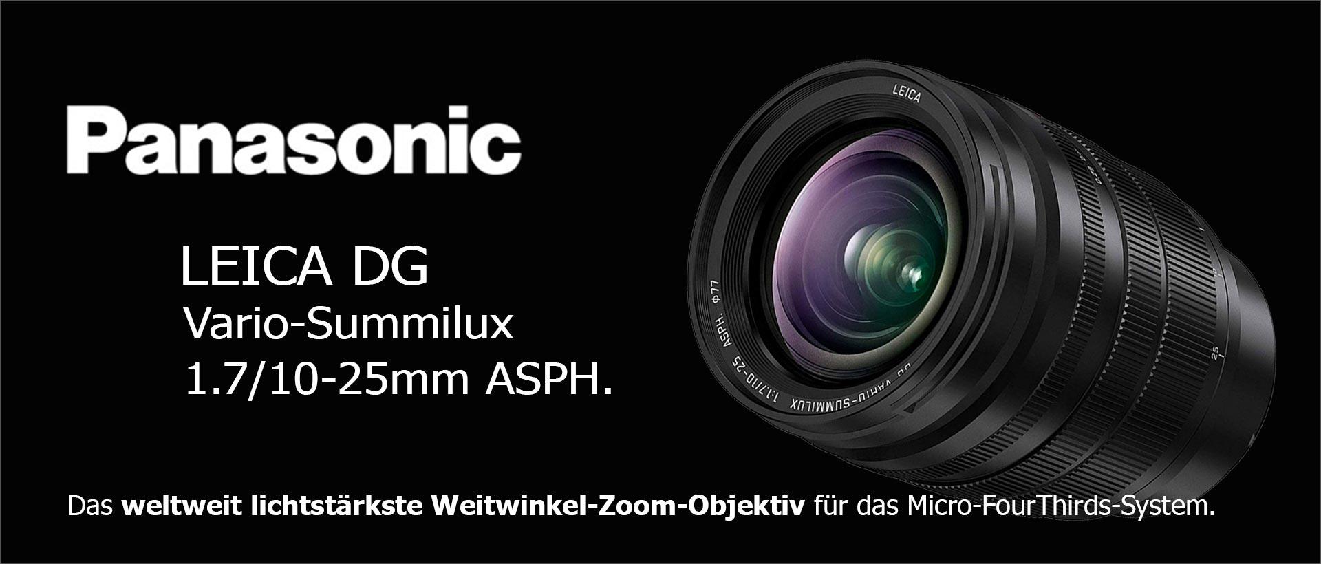 Panasonic Leica DG Vario-Summilux 1.7/10-25mm ASPH.