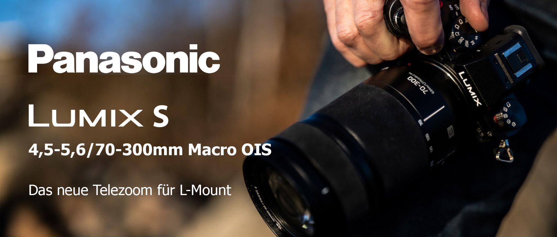 Panasonic Lumix S 4,5-5,6/70-300mm Macro OIS